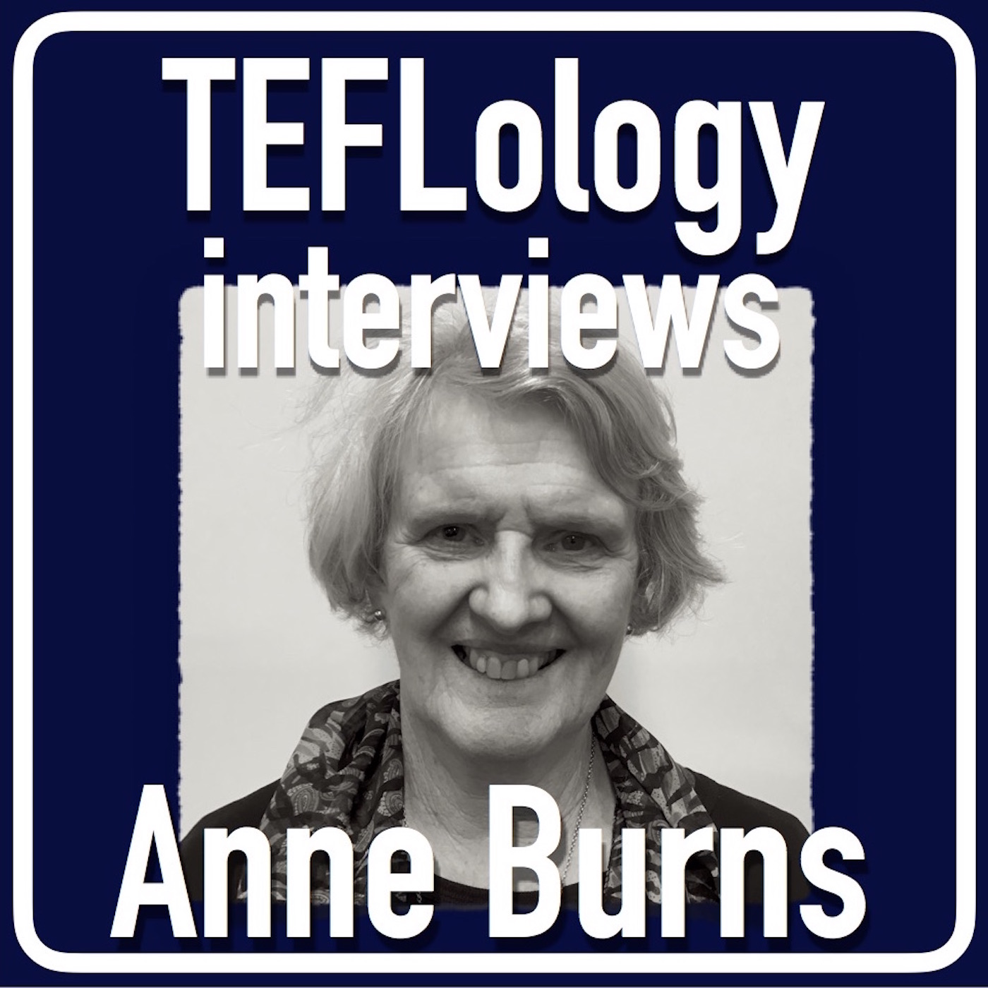 TEFL Interviews 29: Anne Burns on Action Research