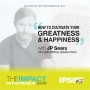 Artwork for Ep. 55 - How to Cultivate Your Greatness & Happiness - with JP Sears