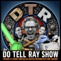 Artwork for The Do Tell Ray Show E-73 Randy and Nolan Join us for Bong Hits, and Laundry