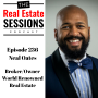 Artwork for Episode 236 - Neal Oates, Broker/Owner World Renowned Real Estate