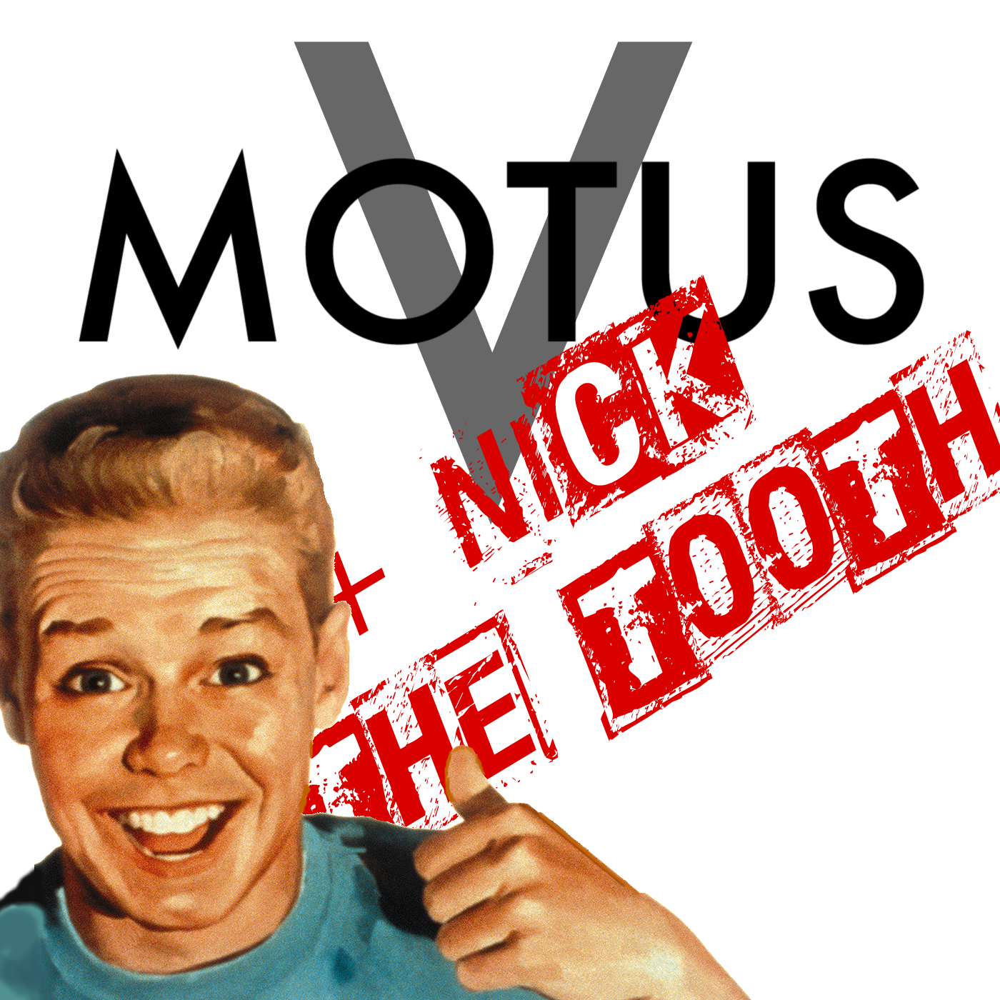 Motus V with Nick The Tooth show art