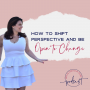 Artwork for How to Shift Perspective and Be Open to Change