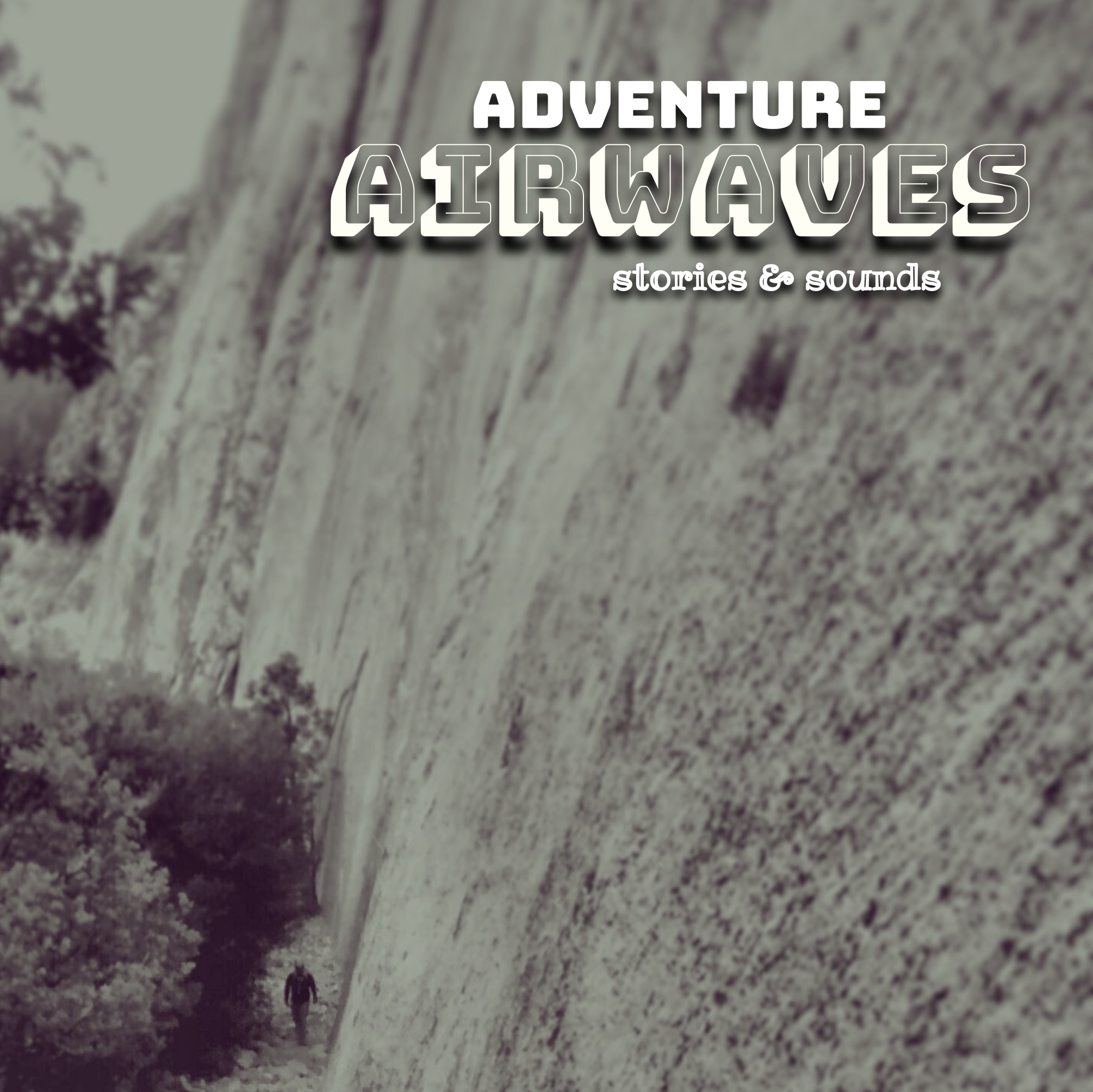 Adventure Airwaves Podcast Trailer - An Outdoor Storytelling and Personal Essay Podcast