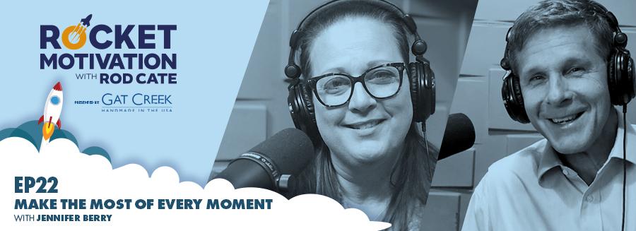 Jennifer Berry on Rocket Motivation with Rod Cate