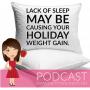 Artwork for Holiday Health Hacks | Sleep for good health