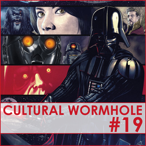 Cultural Wormhole Episode 19