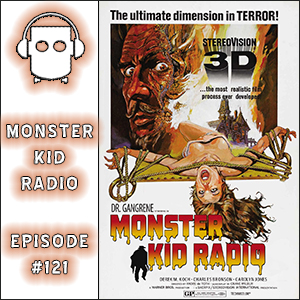 Monster Kid Radio #121 - House of Wax with Dr. Gangrene (Larry Underwood)