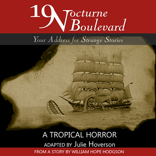 19 Nocturne Boulevard - A Tropical Horror