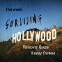 Artwork for Surviving Hollywood with Randy Thomas Ep22