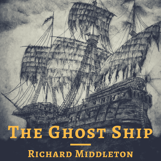 Halloween Ep. - The Ghost Ship by Richard Middleton
