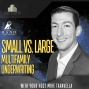 Artwork for Small vs. Large Multifamily Underwriting with Mike Taravella.