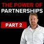 Artwork for CS 025: The Power Of Partnerships Part 2