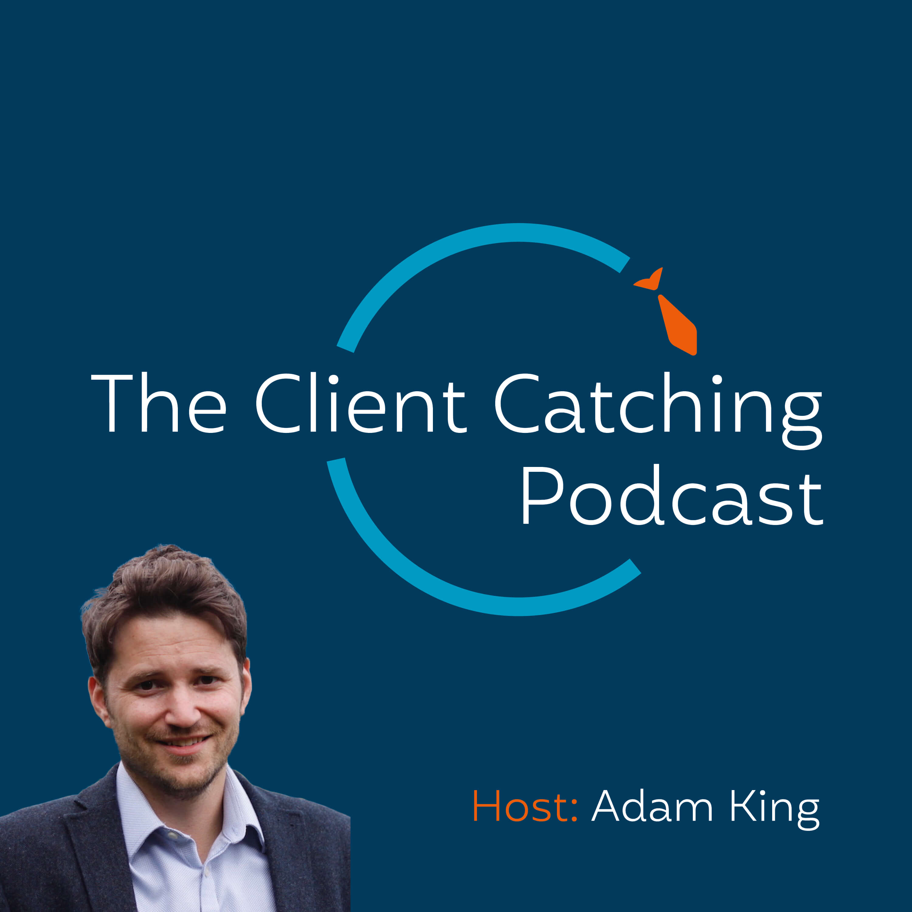 The Client Catching Podcast | B2B Growth | B2B Marketing