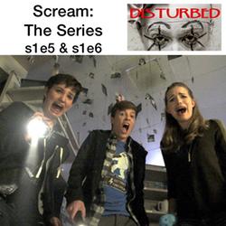 s1e5 & s1e6   MTV's Scream - Disturbed: The American Horror Story Podcast