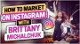 Artwork for How to Market on InstaGram with Brittany Michalchuk