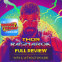 Artwork for Review: Thor Ragnarok (with & without spoilers)
