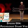 Artwork for tSE 004 - Psychologist Stuart Vyse Discusses Irrational Behaviors