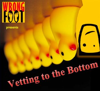 EP062--Vetting to the Bottom