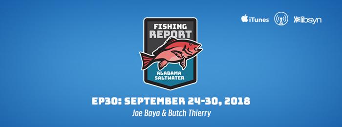 Alabama Saltwater Fishing Report   Ep31   Sept. 24-30