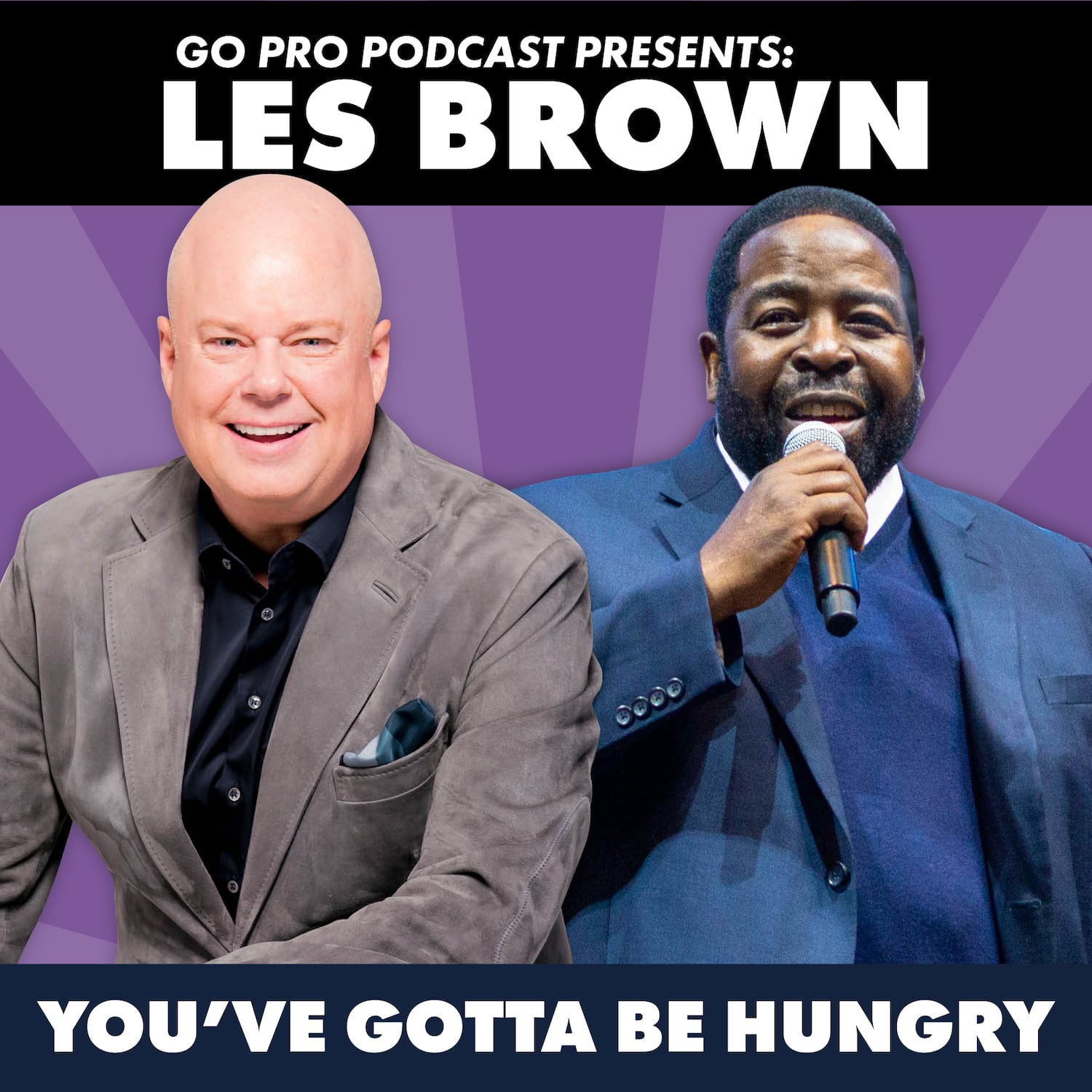 Les Brown: You've Gotta Be Hungry