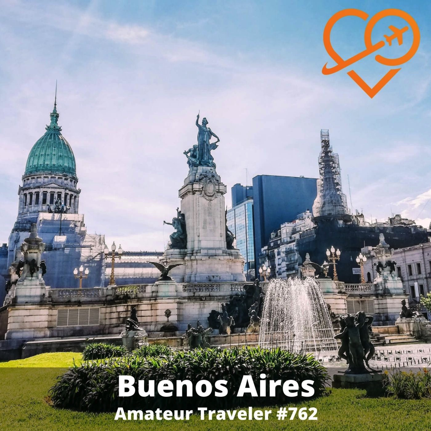 AT#762 - Travel to Buenos Aires, Argentina