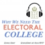 Artwork for Why We Need the Electoral College