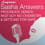 Artwork for Sasha Answers: Procreate Debate, Nice Guy No Chemistry, & Settling for Safe