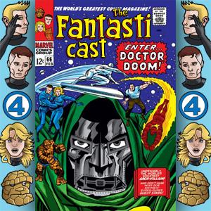 Episode 66: Fantastic Four #57 - Enter… Doctor Doom!