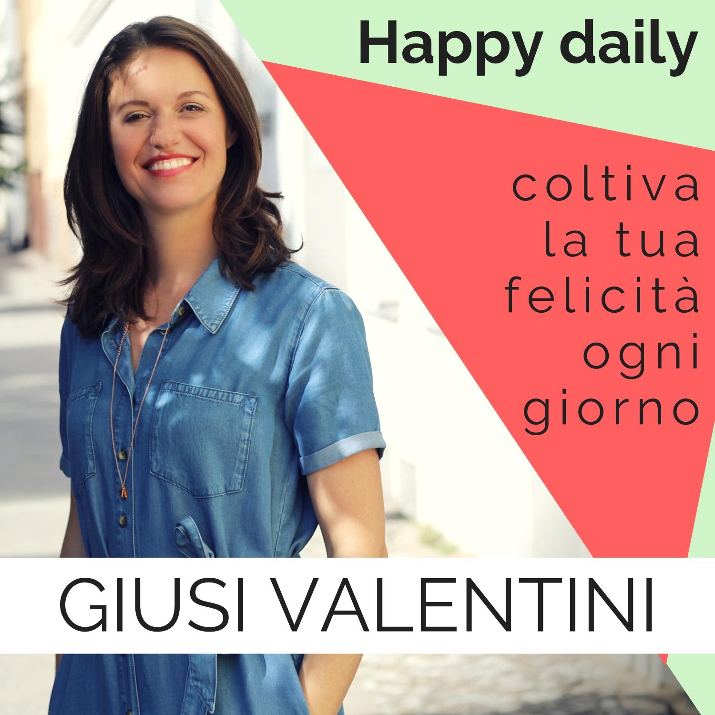 Happy Daily di Giusi Valentini show art