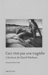 David Markson is not a tragedy: Françoise Palleau-Papin studies an uncompromising novelist