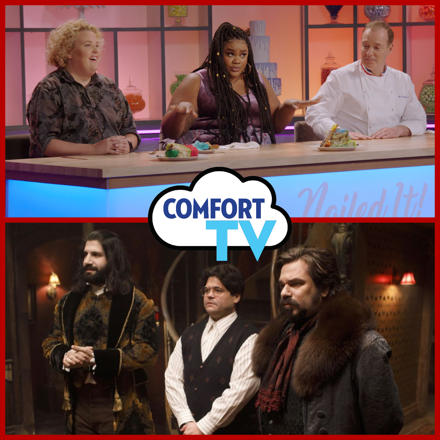 COMFORT TV: Nailed It!, What We Do in the Shadows & More!