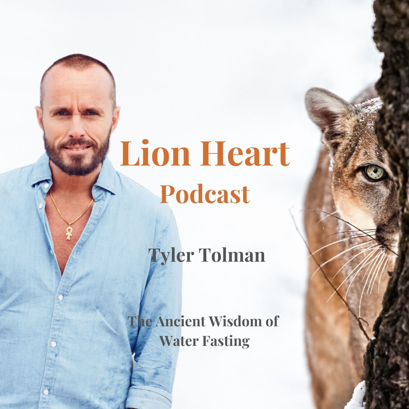 The Ancient Wisdom of Water Fasting with Tyler Tolman - E3