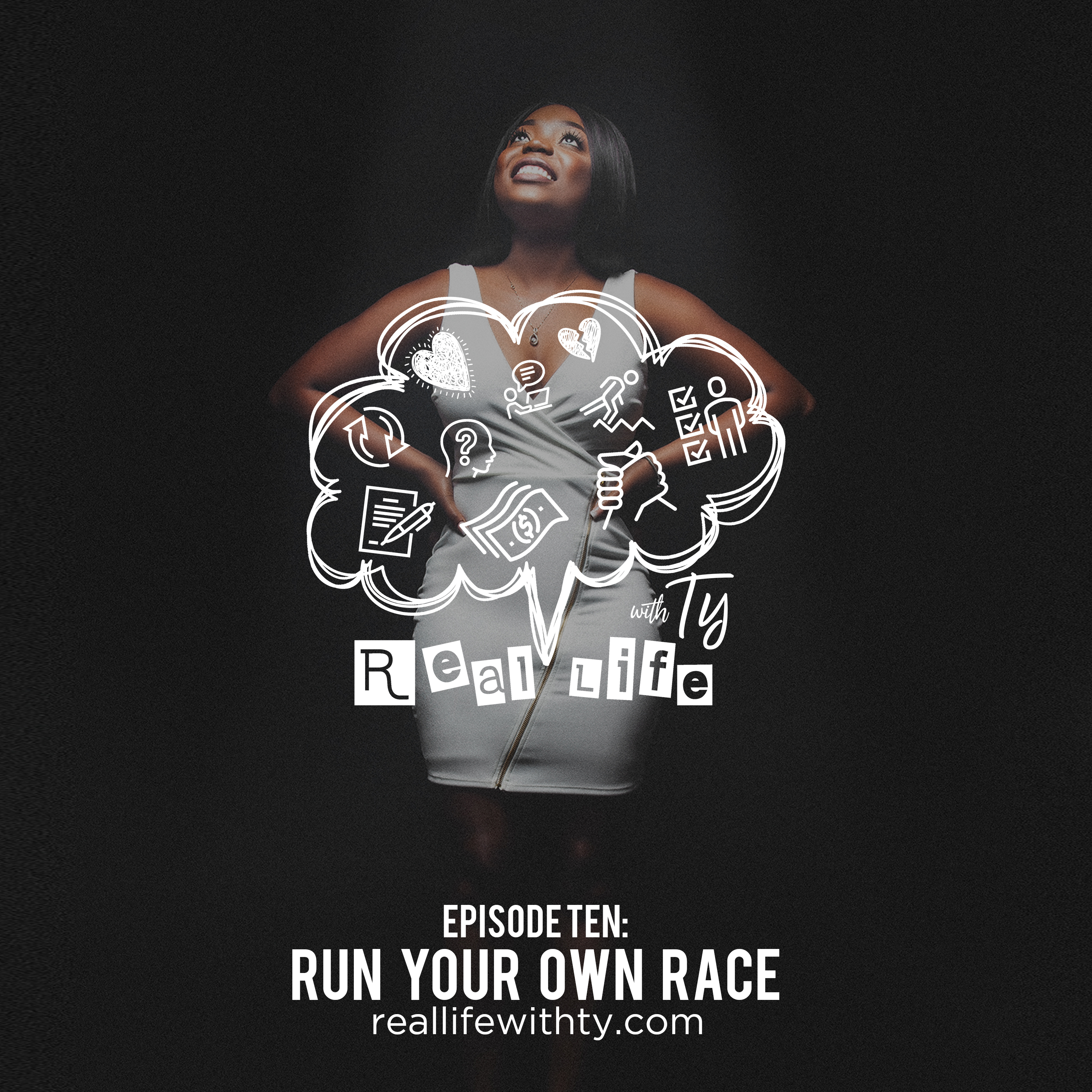 "Episode 10 | ""Run Your Own Race"""