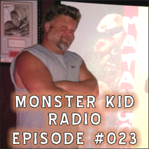 Monster Kid Radio #023 - Tom Biegler and the killer fungus of Matango, Part One