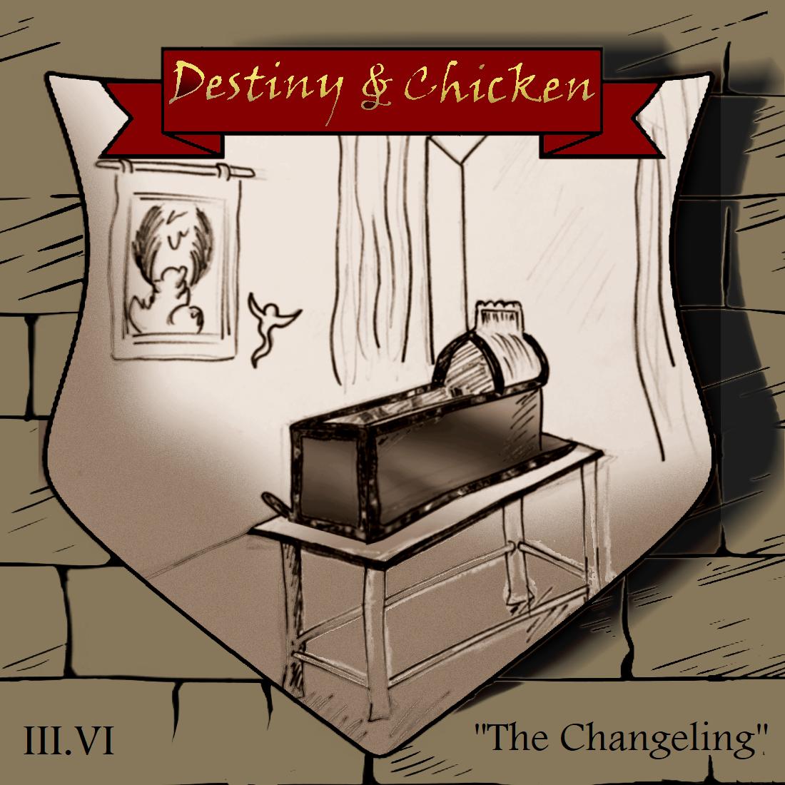 Episode III.VI - The Changeling