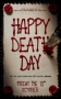 Artwork for Ep #152  Happy Death Day with Greg Akerman and Steve Cross  Both from Chaotic Adequate podcast.