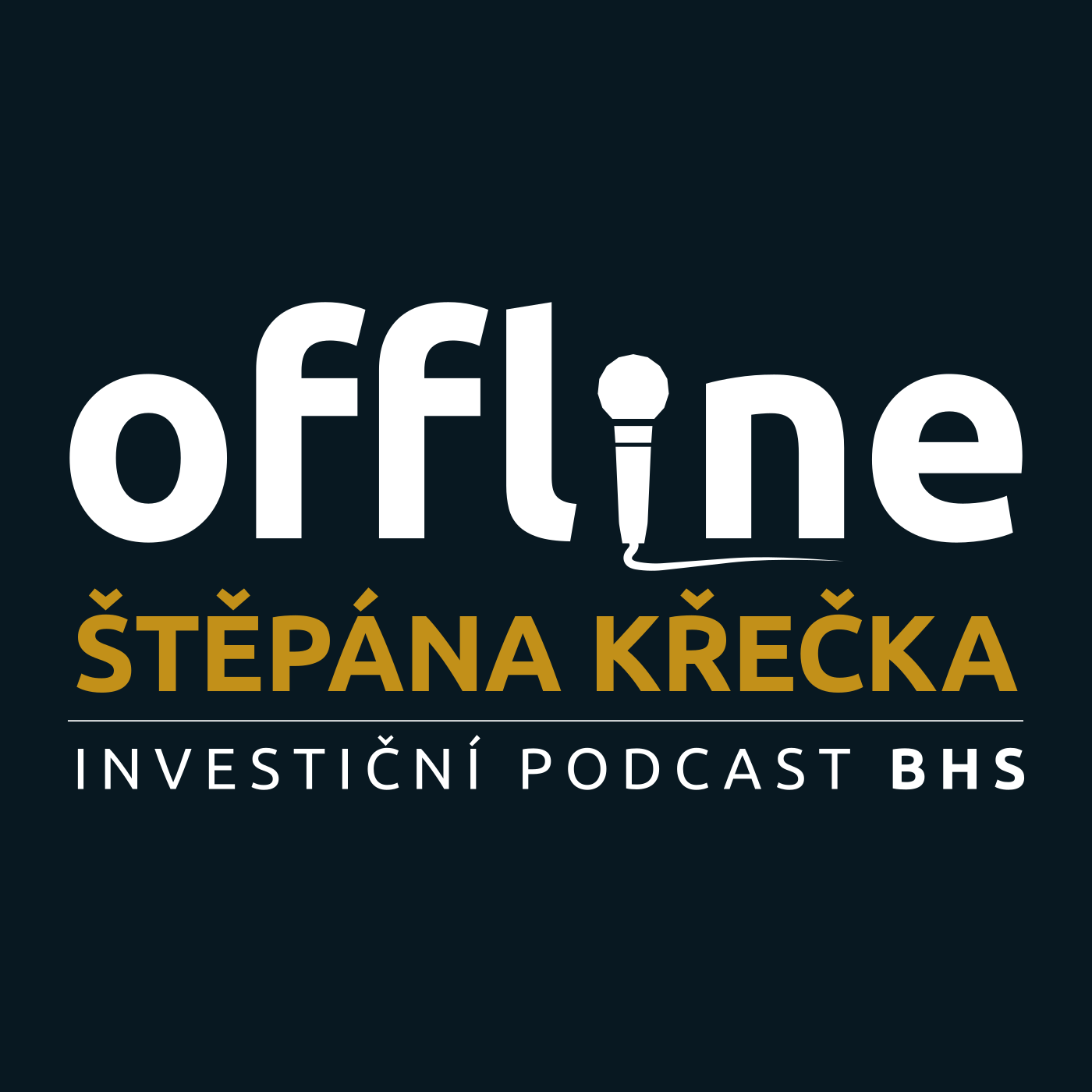 Offline Štěpána Křečka - Investiční podcast BHS show art