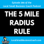 Artwork for The 5 Mile Radius Rule for Your Local Business