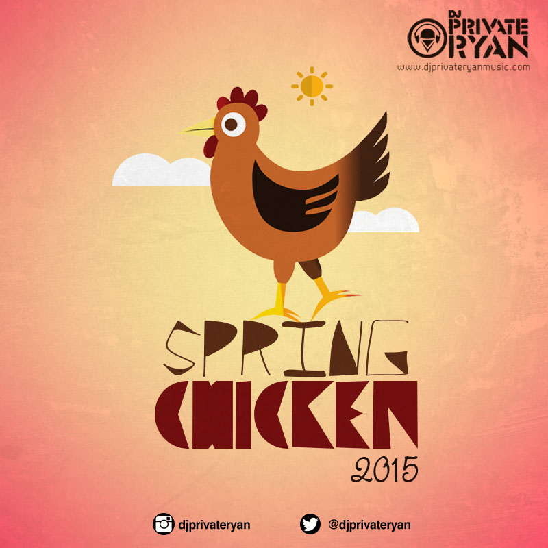 Dj Private Ryan Presents Spring Chicken 2015