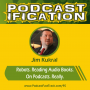 Artwork for 95: Robots. Reading Audio Books. On Podcasts. Really. With Jim Kukral
