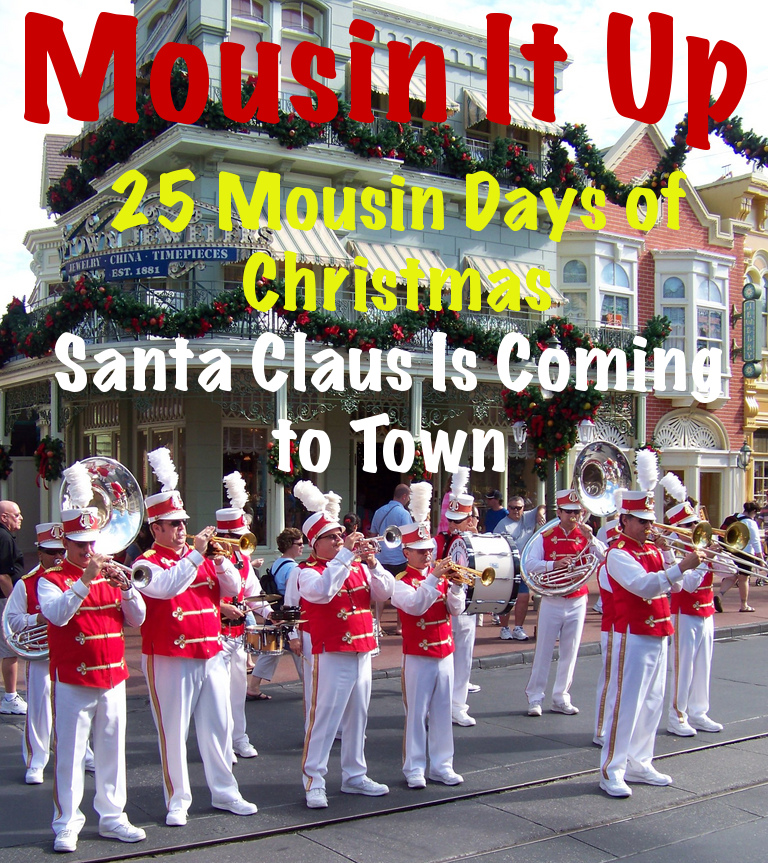 25 Mousin Days of Christmas - Santa Claus is Coming to Town