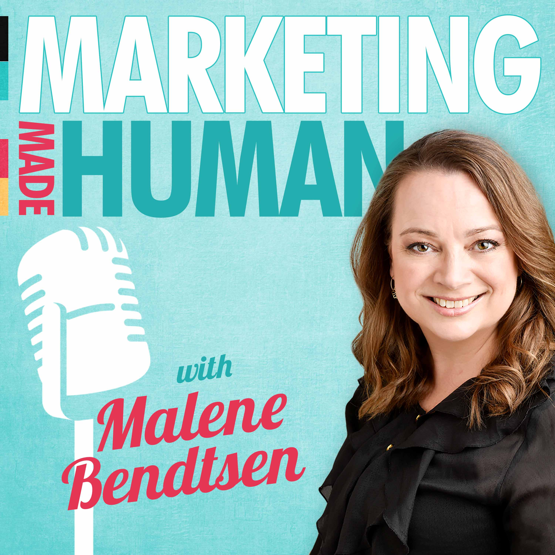 Marketing Made Human with Malene Bendtsen show art