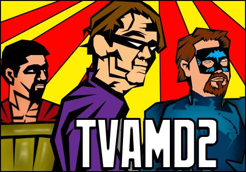 TVAMD2: Talk Supe