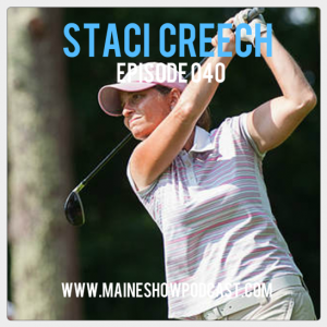 Episode 040 - Staci Creech on discipline, competitiveness, and golf