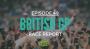 Artwork for Ep. 49 - Hamilton dominant in British GP win