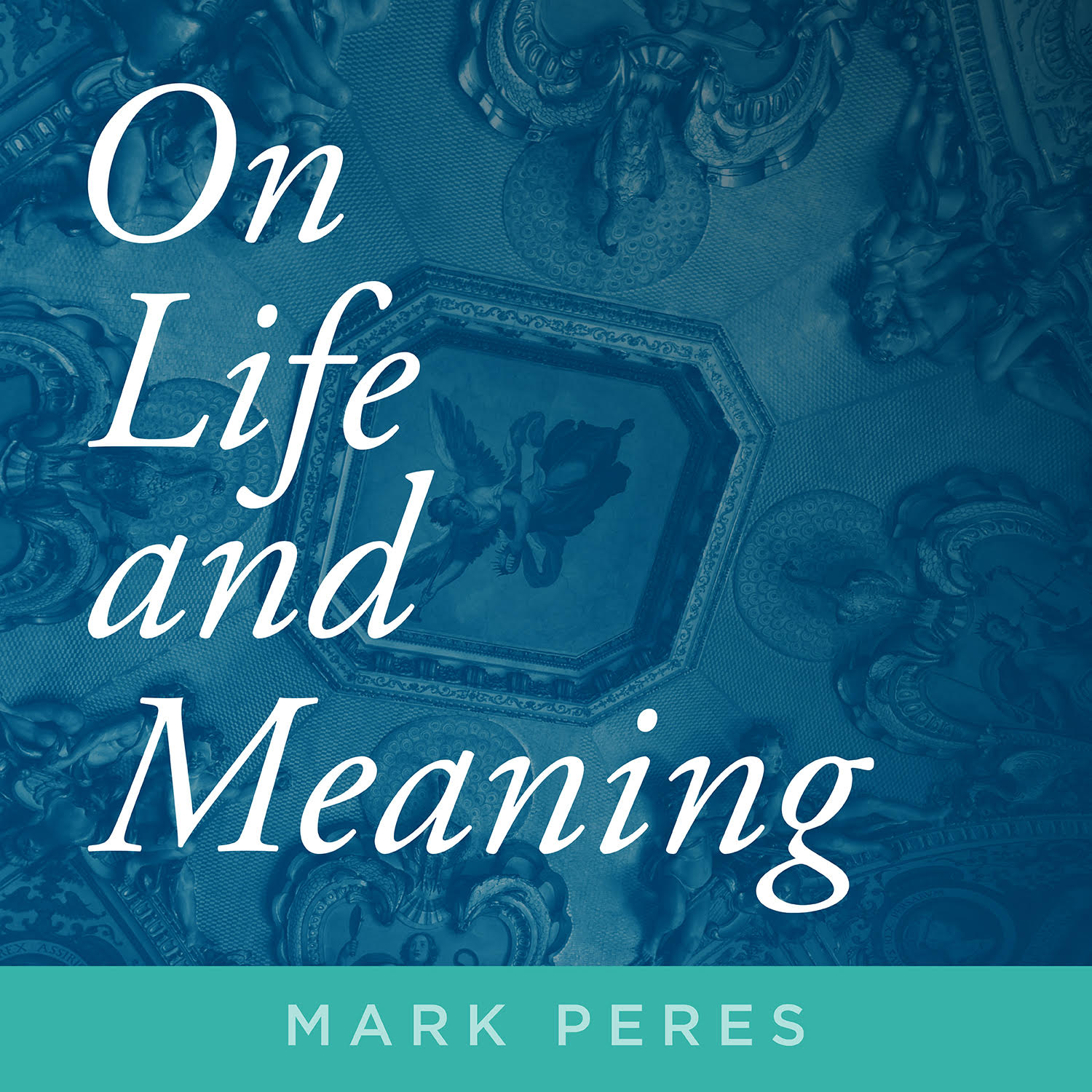 On Life and Meaning show art