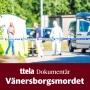 Artwork for Vänersborgsmordet Avsnitt 3