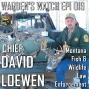 Artwork for 019 David Loewen - Montana Fish and Wildlife - Chief Law Enforcement