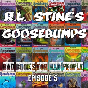 Episode 5: R.L. Stine's Goosebumps - Halloween 365 for Creepy Kids