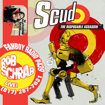 Fanboy Radio #439 - Rob Schrab LIVE